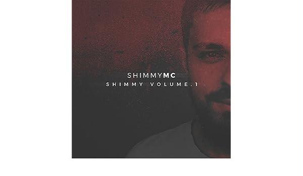 Shimmy Hat Den Flow 2007 Explicit By Shimmymc On Amazon Music
