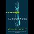 Autonomous: A Novel