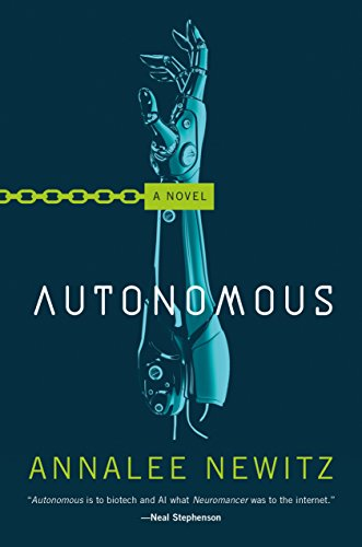 Autonomous a novel ebook annalee newitz amazon loja kindle fandeluxe Image collections