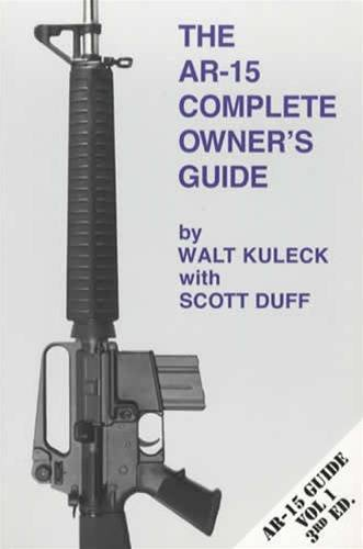 the ar 15 complete owners guide - 1
