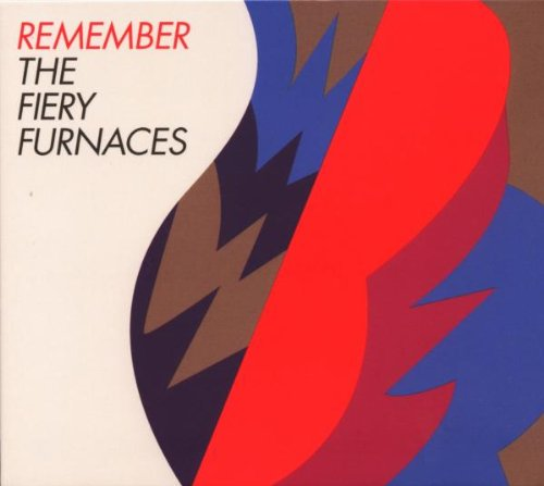 Remember -  The Fiery Furnaces, Limited Edition