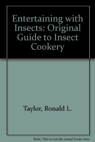 Entertaining With Insects, Or: The Original Guide to Insect - Hours Tweed