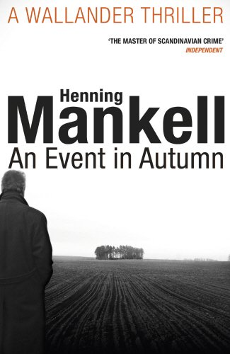 An Event in Autumn (Kurt Wallander 11)