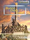 Blood over Gold : Trader Princes of Maniria, Kyer, Jeff, 0977785319