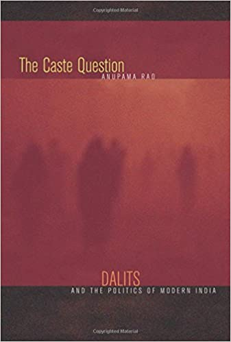 amazon com the caste question dalits and the politics of modern