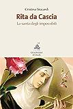 Rita da Cascia: La santa degli impossibili