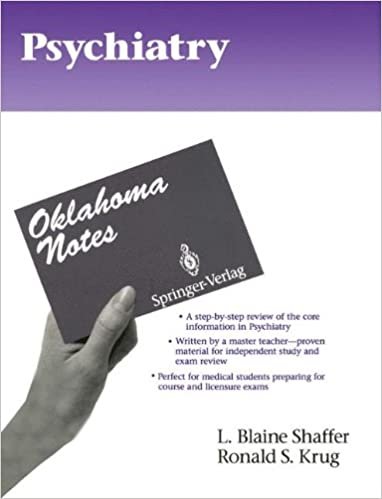 Psychiatry (Oklahoma Notes)