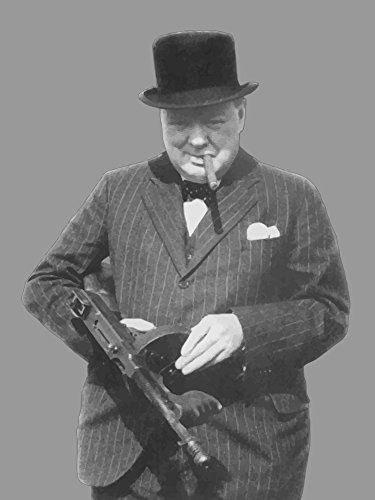 Digitally restored vector photo of Sir Winston Churchill with a Tommy Gun Poster Print (12 x - Winston Picture Churchill