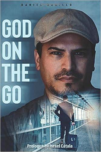 God on the Go: Daniel Badillo: 9781079824216: Amazon.com: Books