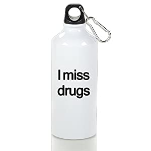 I Miss Drugs Aluminum Sports Water Bottle Kettle Cup,Solid,Safe,Convenient,Great For Sport Activities With 400ml.