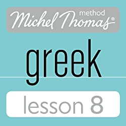 Michel Thomas Beginner Greek Lesson 8