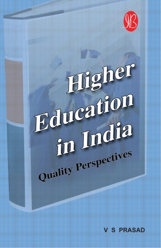 Higher Education in India: Quality Perspectives