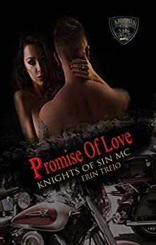 Promise of Love (Knights of Sin MC Book 6) by [trejo, erin]