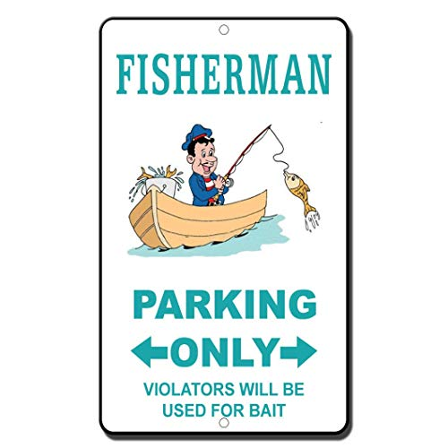 Fishermans Pub - Fisherman Parking Only Violators Will Be Used for Bait Novelty Sign Metal Tin Signs for Home Bar Garage Fence Yard Office Sign