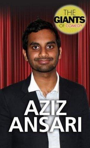 Aziz Ansari (Giants of Comedy)