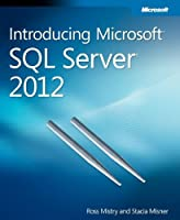 Introducing Microsoft SQL Server 2012 Front Cover