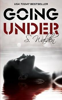 Going Under by [Walden, S.]