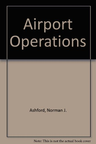 Airport Operations by Ashford Norman J. (1991-05-01) Paperback
