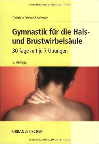 gymnastik fur die hals und brustwirbelsaule 30 tage mit je 7 ubungen