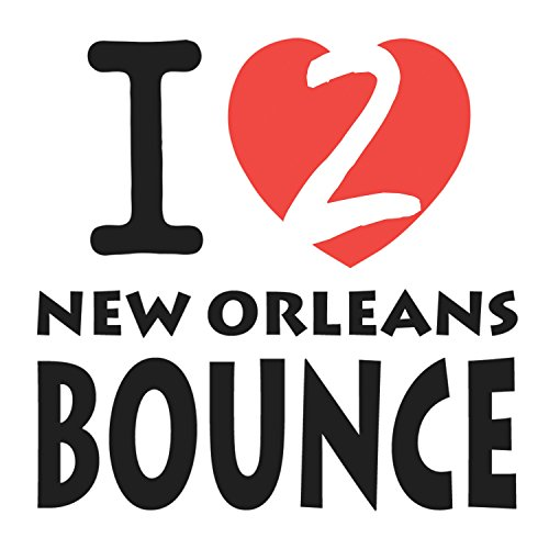 I Love New Orleans Bounce, Vol. 2