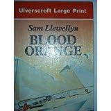 Blood Orange, Sam Llewellyn, 0708921744