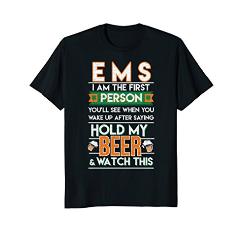EMS – Hold My Beer and Watch This!