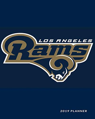 (Los Angeles Rams 2019 Planner: Weekly Monthly Checklist diary agenda journal notebook)