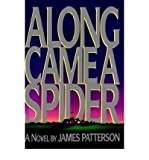 Along Came a Spider [Hardcover]