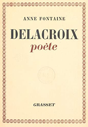 Amazon Com Delacroix Poete French Edition Ebook Anne