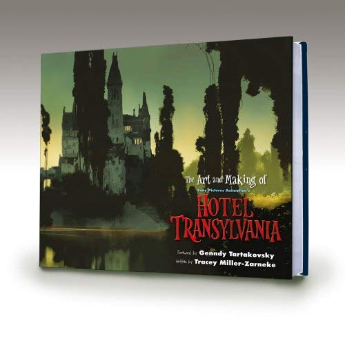 (The Art and Making of HOTEL TRANSYLVANIA (Limited Edition, Signed by Director GENNDY TARTAKOVSKY))