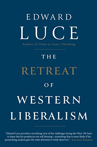 The retreat of western liberalism kindle edition by edward luce the retreat of western liberalism by luce edward fandeluxe
