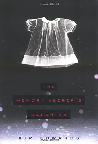 book cover of The Memory Keeper\'s Daughter