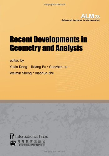Recent Developments in Geometry and Analysis (Volume 23 of the Advanced Lectures in Mathematics series)