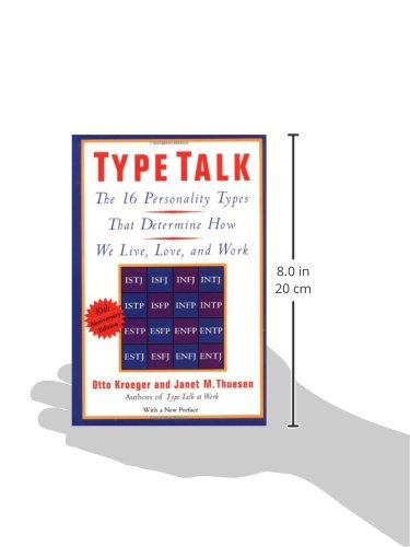 Type Talk: The 16 Personality Types That Determine How We Live, Love