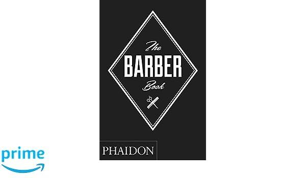 The barber book phaidon press 9780714871042 books amazon solutioingenieria Images