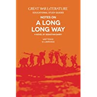 Great War Literature Notes on a Long Long Way