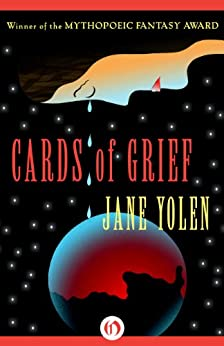Cards of Grief by [Yolen, Jane]