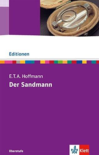 Der Sandmann: Textausgabe mit Materialien Klasse 11-13 (Editionen für den Literaturunterricht)