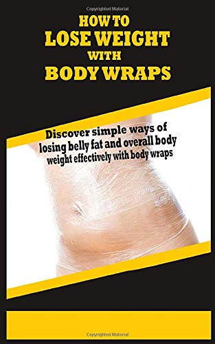 HOW LOSE WEIGHT BODY WRAPS product image