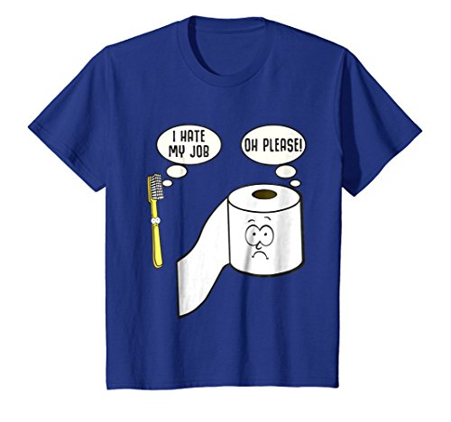Price comparison product image Kids I Hate My Job Toothbrush Toilet Paper T-Shirt 10 Royal Blue