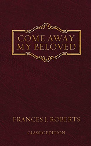 Download Come Away My Beloved - original Edition pdf epub