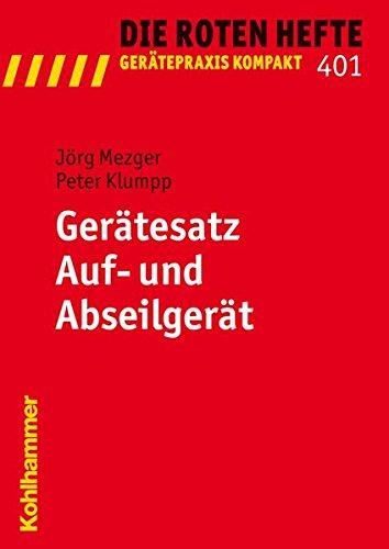 Gerätesatz Auf- und Abseilgerät (Die Roten Hefte/Gerätepraxis kompakt, Band 401)