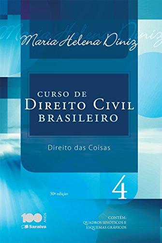 Curso de Direito Civil Brasileiro. Direito das Coisas - Volume 4