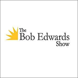 The Bob Edwards Show, Leonard Cohen, May 26, 2006 Radio/TV Program