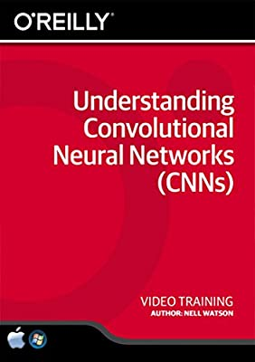 Understanding Convolutional Neural Networks (CNNs) - Training DVD