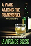 A Walk among the Tombstones, Lawrence Block, 1937698904