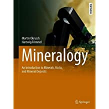 Mineralogy: An Introduction to Minerals, Rocks, and Mineral Deposits