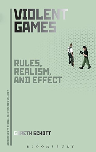 Violent Games: Rules, Realism and Effect (Approaches to Digital Game Studies) pdf epub