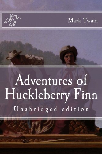 Adventures of Huckleberry Finn: Unabridged edition (Immortal Classics)