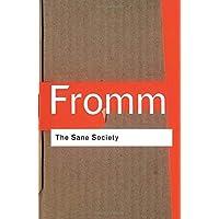 Fromm, E: Sane Society